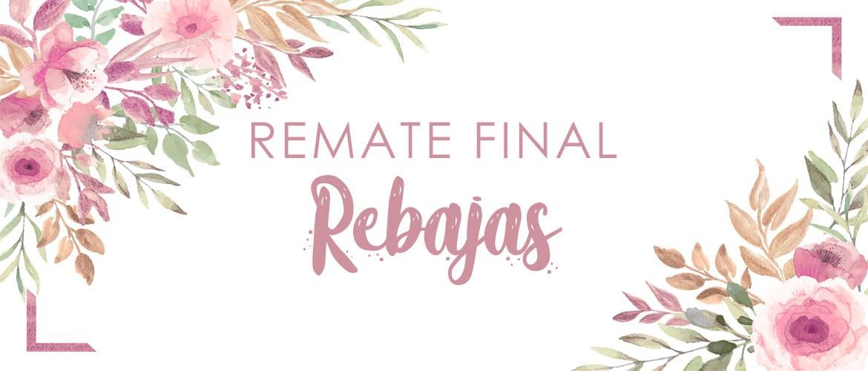 Remate Final Rebajas 2019
