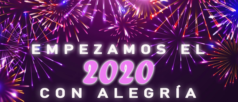 Empezamos el 2020 con alegría